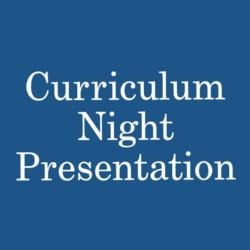 Curriculum Night Presentation
